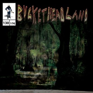 Buckethead - Pike 130: Down in the Bayou Part Two (2015) 320 kbps