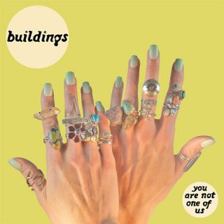 Buildings - You Are Not One Of Us (2017)