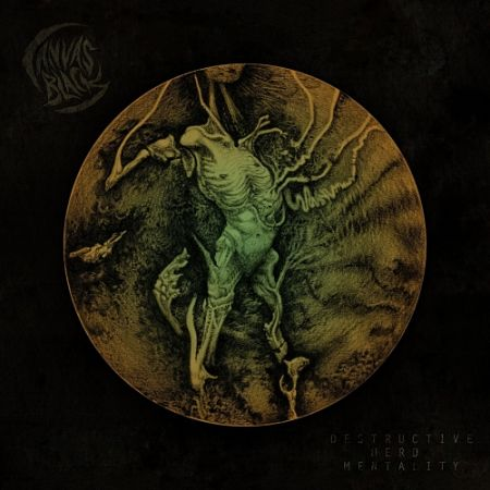 Canvas Black - Destructive Herd Mentality (2017) 320 kbps