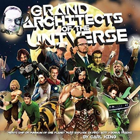 Carl King - Grand Architects of the Universe (2017) 320 kbps