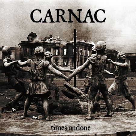 Carnac - Times Undone (2017) 320 kbps