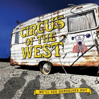 Circus of the West - We'll See Ourselves Out (2017) 320 kbps