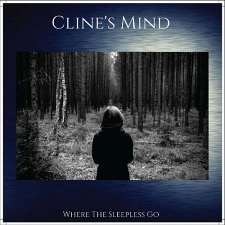Cline's Mind - Where the Sleepless Go (2017) 320 kbps