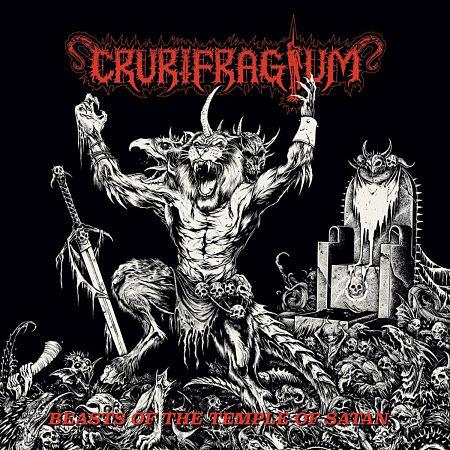 Crurifragium - Beasts Of The Temple Of Satan (2017) 320 kbps