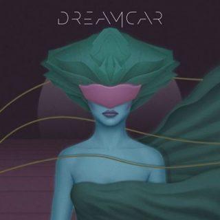 Dreamcar - Dreamcar (2017) 320 kbps
