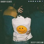 Daddy Issues – Deep Dream (2017) 320 kbps