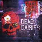 The Dead Daisies – Make Some Noise (2016) 320 kbps + Scans