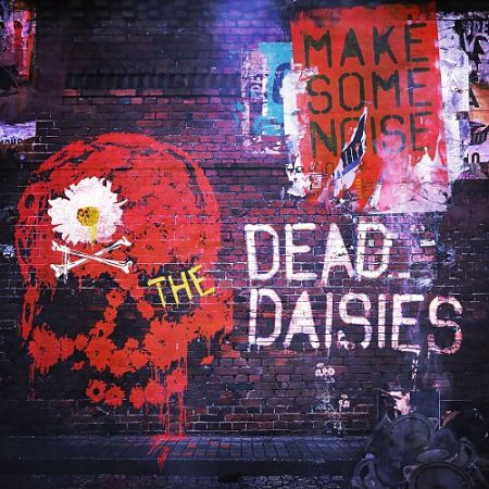 Dead Daisies - Make Some Noise (2016) 320 kbps + Scans