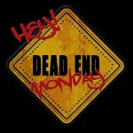 Dead End Monday – Hey! (2017) 320 kbps