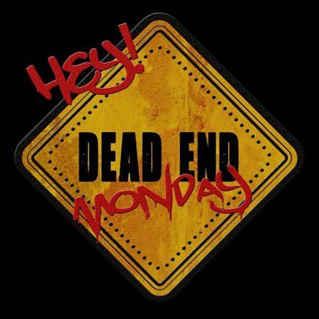 Dead End Monday - Hey! (2017) 320 kbps