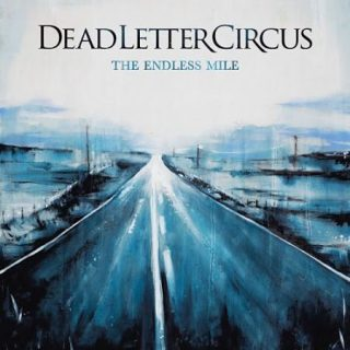 Dead Letter Circus - The Endless Mile (2017) 320 kbps