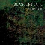 Deassimilate – Virulent Entity (2017) 320 kbps