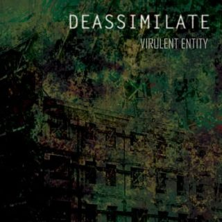 Deassimilate - Virulent Entity (2017) 320 kbps