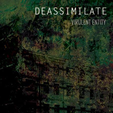 Deassimilate - Virulent Entity (2017) 320 kbps