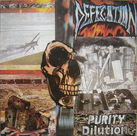 Defecation - Purity Dilution (1989) 320 kbps (Vinyl Rip)