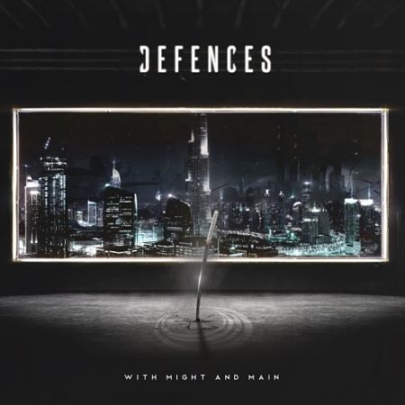 Defences - With Might and Main (2017) 320 kbps
