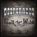 Dezperadoz – Call of the Wild (2017) 320 kbps