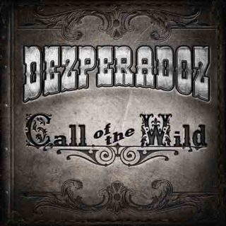 Dezperadoz - Call of the Wild (2017) 320 kbps