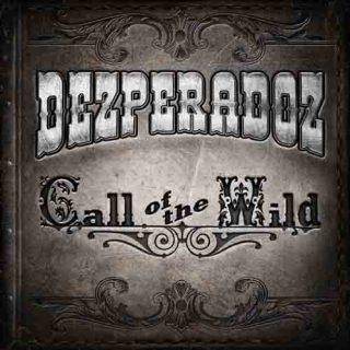 Dezperadoz - Call of the Wild (2017) 320 kbps