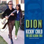 Dion – Kickin' Child: The Lost Album 1965 (2017) 320 kbps + Scans