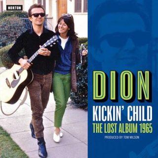 Dion - Kickin' Child: The Lost Album 1965 (2017) 320 kbps + Scans