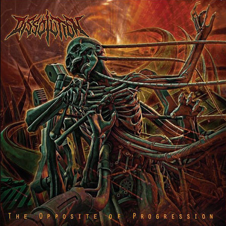 Dissolution - The Opposite Of Progression (2017)