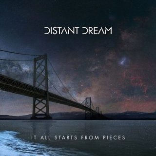Distant Dream - It All Starts From Pieces (2017) 320 kbps