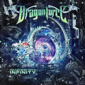 DragonForce - Reaching into Infinity (2017) 320 kbps