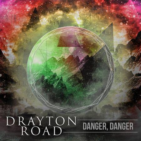 Drayton Road - Danger, Danger (2017) 320 kbps