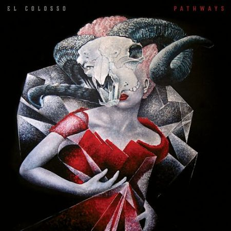 El Colosso - Pathways (2017) 320 kbps