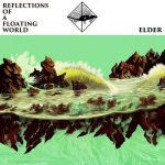 Elder - Reflections of a Floating World (2017) 320 kbps