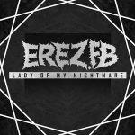 Erez.Fb – Lady of My Nightmare (2017) 320 kbps