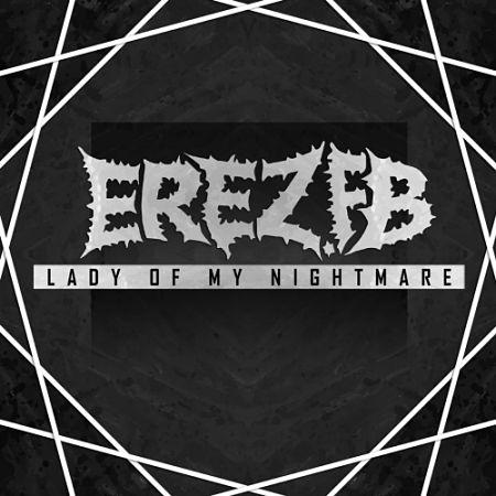 Erez.Fb - Lady of My Nightmare (2017) 320 kbps