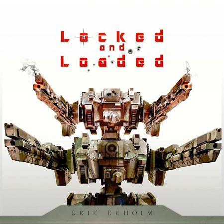 Erik Ekholm - Locked and Loaded (2017) 320 kbps