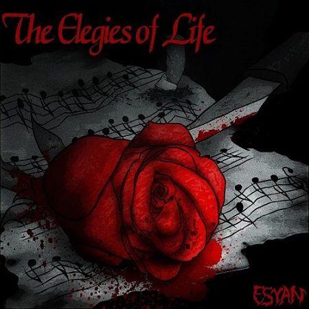Esyan - The Elegies Of Life (2017) 320 kbps
