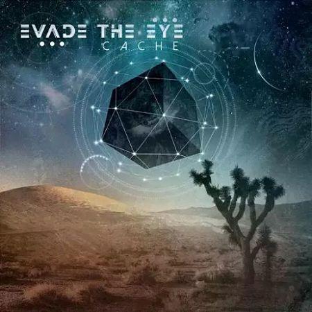 Evade the Eye - Cache (2017) 320 kbps