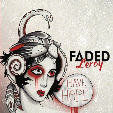 Faded Leroy - Have Hope (2017) 320 kbps