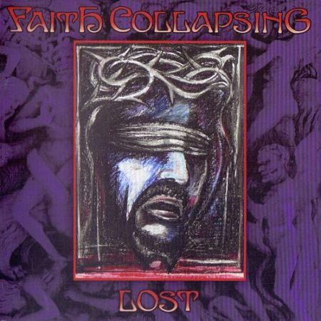 Faith Collapsing - Lost (1995) (2016 Remastered) 320 kbps + Scans