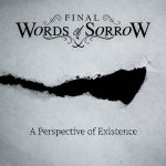 Final Words Of Sorrow – A Perspective Of Existence (2017) 320 kbps