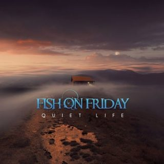 Fish On Friday - Quiet Life (2017) 320 kbps