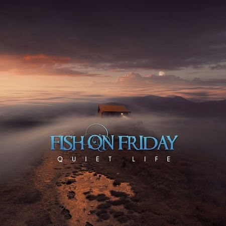 Fish On Friday - Quiet Life (2017) 320 kbps