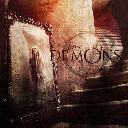 For My Demons - Close To The Shade (2017) 320 kbps