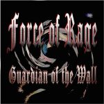 Force Of Rage – Guardian Of The Wall (2017) 320 kbps