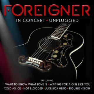 Foreigner - In Concert. Unplugged (Live) (2016) 320 kbps