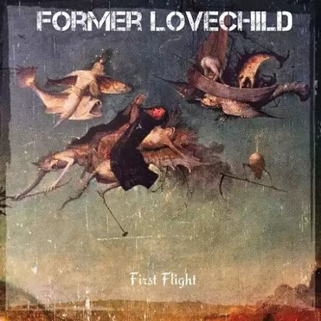 Former Lovechild - First Flight (2017) 320 kbps