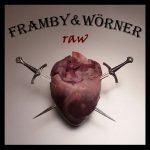 Framby & Wörner – Raw (2017) 320 kbps