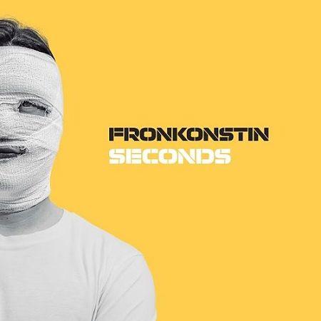 Fronkonstin - Seconds (2017) 320 kbps