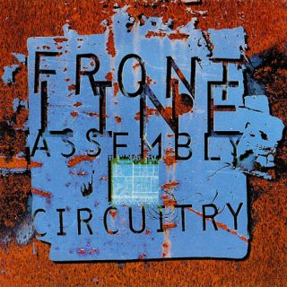 Front Line Assembly - Circuitry (Maxi-Single) (1995) 320 kbps + Scans