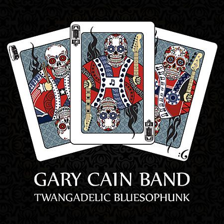 Gary Cain - Twangadelic Bluesophunk (2017) 320 kbps