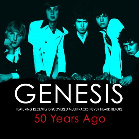 Genesis - 50 Years Ago [Compilation] (2017) 320 kbps